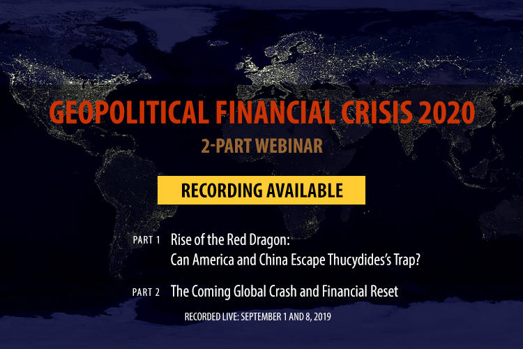 Geopolitical Financial Crisis 2020 Webinars with William Stickevers