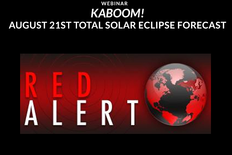KABOOM! August 21st Total Solar Eclipse Forecast Webinar with William Stickevers